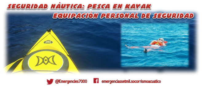 Seguridad Naútica: pesca en kayak, equipación personal de seguridad
